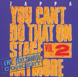 Frank Zappa - You Can't Do That Vol.2