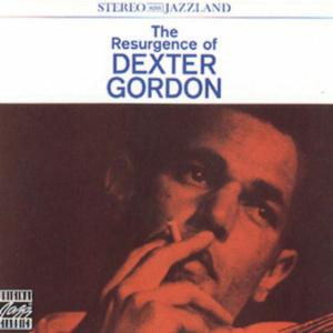 Dexter Gordon - Resurgence Of ...