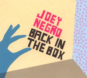 Joey Negro - Back In The Box