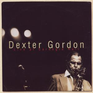 Dexter Gordon - Live At Carnegie Hall