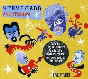 Steve Gadd - Live At Voce