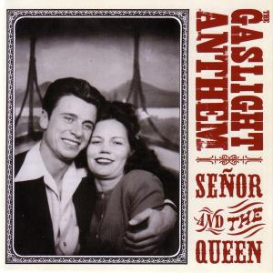 Gaslight Anthem - Senor And The Queen Ep -1