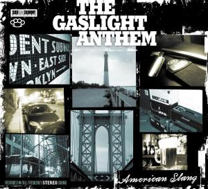 Gaslight Anthem - American Slang -m-