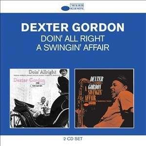 Dexter Gordon - Doin' All Right & A..